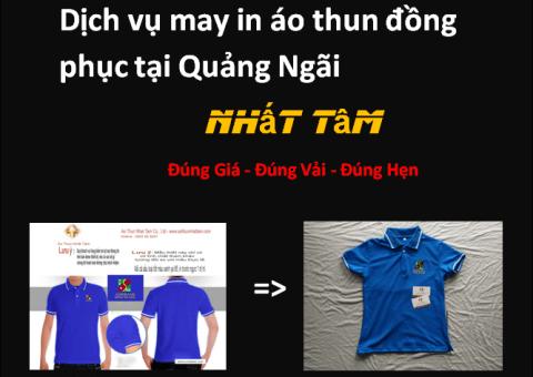 Dịch vụ may in áo thun đồng phục tại Quảng Ngãi