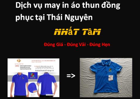 Dịch vụ may in áo thun đồng phục tại Thái Nguyên